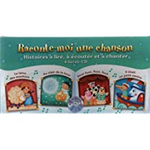 RACONTE-MOI UNE CHANSON- Histoires à lire, à écouter et à chanter (4 livers-CD)