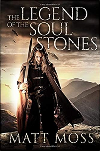 Amazon Fr The Legend Of The Soul Stones An Epic Fantasy