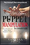 """""""Be ready to let go those people, who play games, manipulate, blame, complain, who are unhappy, drive you crazy, deprive you of peace!""""Today only, get this Kindle book for just $2.99. Regularly priced at $5.99.Read on your PC, Mac, smartphone, tablet..."""