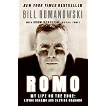 Romo: My Life on the Edge: Living Dreams and Slaying Dragons