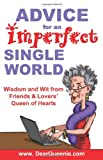 Advice for an Imperfect Single World, Pat Gaudette, 097612100X
