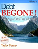 img - for Debt BEGONE! - Planning a Debt Free Wedding book / textbook / text book
