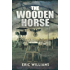 The Wooden Horse (Pen and Sword Military Classics)