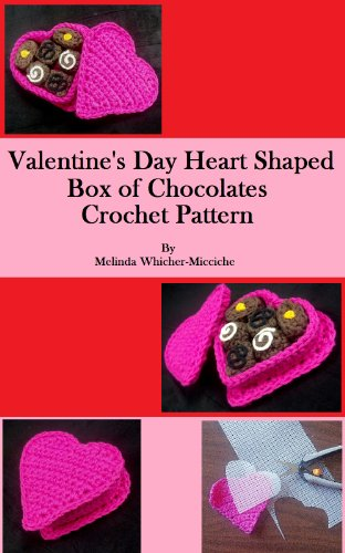 Valentine's Day Box Heart Shaped of Chocolates Crochet Pattern