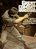 img - for Great Combat Handguns: A Guide to Using, Collecting and Training With Handguns by Leroy Thompson (1993-10-04) book / textbook / text book