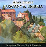 Karen Brown's Tuscany & Umbria 2010: Exceptional