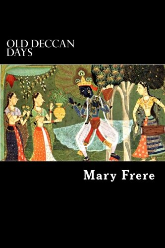 - Old Deccan Days: Hindoo Fairy Legends Current in Southern India Collected from Oral Tradition
