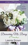 Discovering Mr. Darcy: A Pride and Prejudice Novella (A Dash of Darcy)