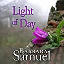 Light of Day Audiobook by Barbara Samuel, Ruth Wind Narrated by Paul Fleschner