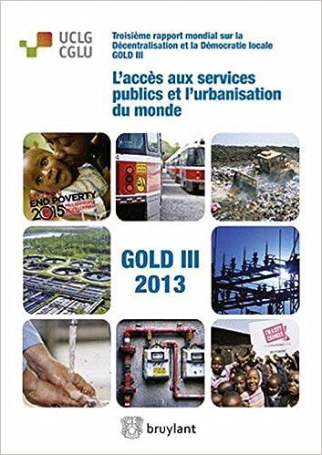 Lire L'accès aux services publics et l'urbanisation du monde epub, pdf