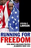 Running for Freedom, Steven F. Lawson, 140517126X