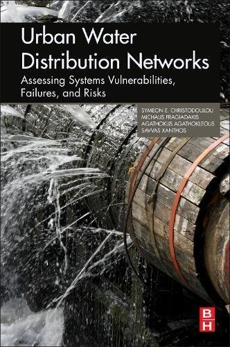 urban-water-distribution-networks-assessing-systems-vulnerabilities-failures-and-risks