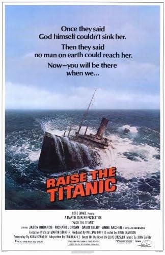 Amazon Com Raise The Titanic Movie Poster 27 X 40 Inches 69cm X 102cm 1980 Jason Robards Jr Richard Jordan Anne Archer Alec Guinness J D Cannon Prints Posters Prints