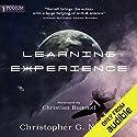 A Learning Experience, Book 1 Hörbuch von Christopher G. Nuttall Gesprochen von: Christian Rummel