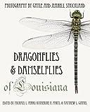 img - for Dragonflies and Damselflies of Louisiana book / textbook / text book