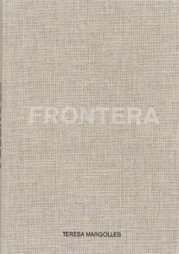 Teresa Margolles: Frontera by Escobedo, Alpha, Alvarado, Leobardo, Wolfs, Rein (2012) Hardcover