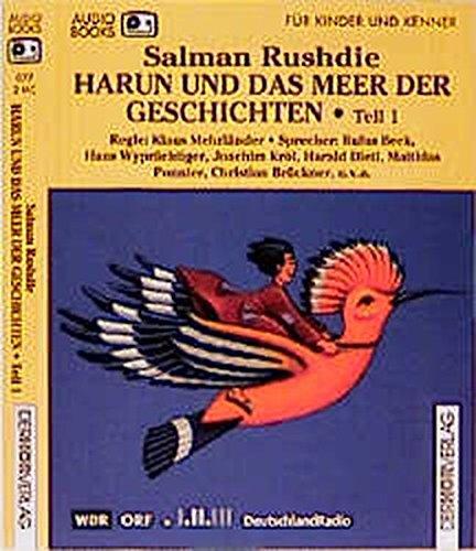 Harun und das Meer der Geschichten, 2 Cassetten Hörkassette – November 2000 Salman Rushdie Rufus Beck Hans Wyprächtiger Joachim Krol
