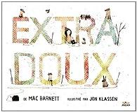 Extra-doux par Mac Barnett
