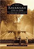 Savannah, 1733 to 2000 (Images of America: Georgia)