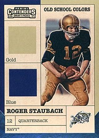b43197d540c 2017 Panini Contenders Draft Picks Old School Colors #15 Roger Staubach Navy  Midshipmen Football Car