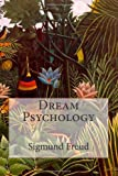 Dream Psychology, Sigmund Freud and Eder, 1497566509