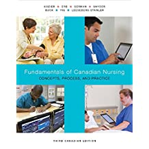 Fundamentals of Canadian Nursing: Concepts, Process, and Practice, Third Canadian Edition Plus MyNursingLab XL with Pearson eText -- Access Card Package (3rd Edition)