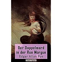 Der Doppelmord in der Rue Morgue: Eine frühe Kriminalnovelle (Krimis bei Null Papier) (German Edition)