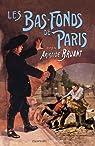 Les Bas-fonds de Paris, tome 3 par Bruant