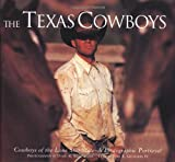 The Texas Cowboys, David R. Stoecklein and Tom B. Saunders, 0922029601