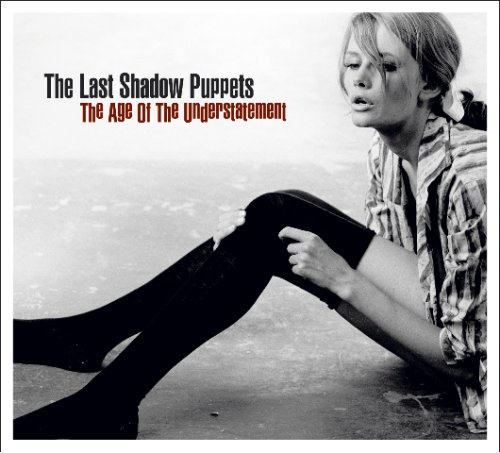 The Last Shadow Puppets - Age of the Understatement (CD)