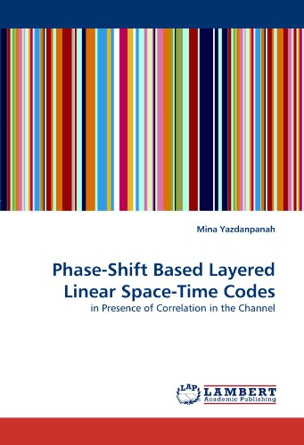 Phase-Shift Based Layered Linear Space-Time Codes: in Presence of Correlation in the (Phase Shift Technology)