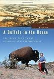 A Buffalo in the House, R. D. Rosen, 1595581650
