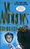 Broken Flower, V. C. Andrews, 0743493885