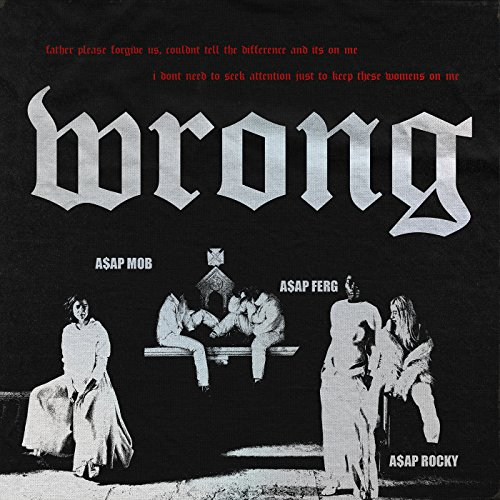 Wrong [Explicit]