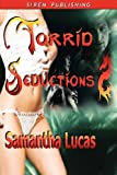 Torrid Seductions, Samantha Lucas, 1606010344