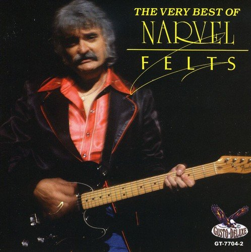 The Very Best of Narvel Felts - Country Felt