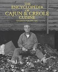 The Encyclopedia of Cajun & Creole Cuisine by John D. Folse unknown Edition [Hardcover(2004)]