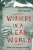 Labor in a Lean World, Kim Moody, 185984104X