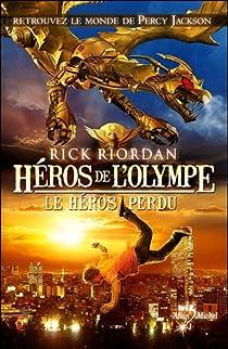 Rick Riordan - Héros de l'Olympe