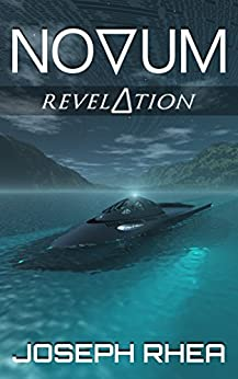 Novum: Revelation: (Novum Series, Book 4) (English Edition) de [Rhea, Joseph]