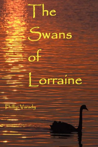 The Swans of Lorraine