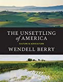img - for The Unsettling of America: Culture & Agriculture book / textbook / text book