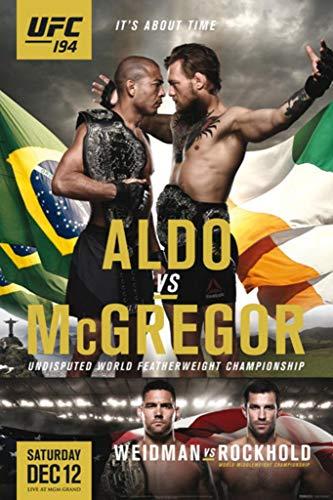 Pyramid America Official UFC 194 Jose Aldo vs. Conor McGregor Fight Sports Laminated Dry Erase Sign Poster 24x36 (Conor Mcgregor Vs Jose Aldo Ufc 194)