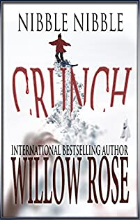 Nibble, Nibble, Crunch by Willow Rose ebook deal