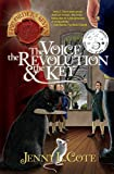 img - for The Voice, the Revolution and the Key (The Epic Order of the Seven) book / textbook / text book
