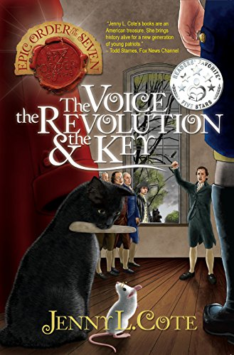 The Voice, the Revolution and the Key (The Epic Order of the Seven Book 5)