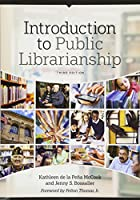 Introduction to Public Librarianship, 3rd Edition Front Cover