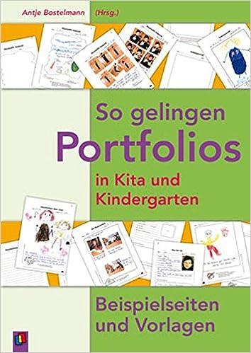 So gelingen Portfolios in Kita und Kindergarten: Beispielseiten und ...