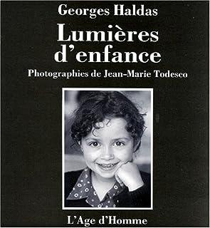Lumières d'enfance, Haldas, Georges