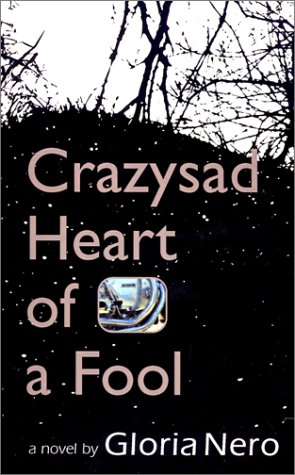 Read Online Crazysad Heart of a Fool pdf